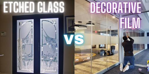 Etched Glass Vs. Decretive Film